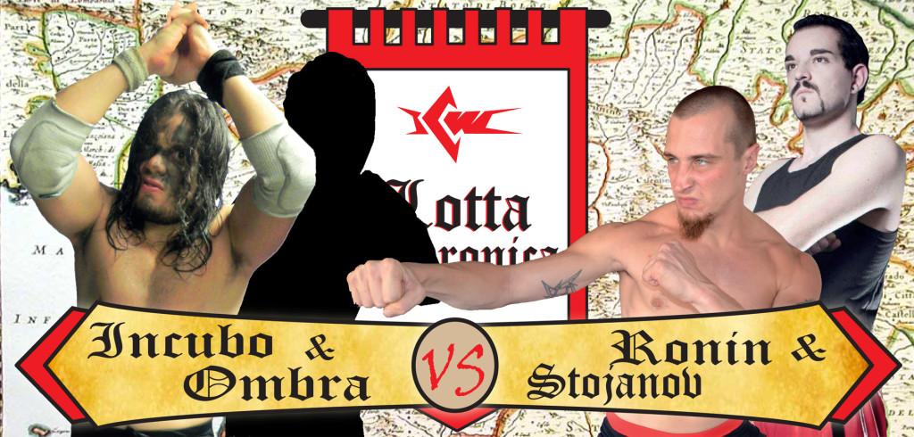 INCUBO E OMBRA vs RONIN E STOJANOV