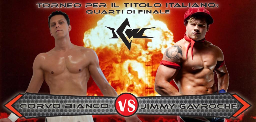 Corvo Bianco VS Jimmy Gavroche