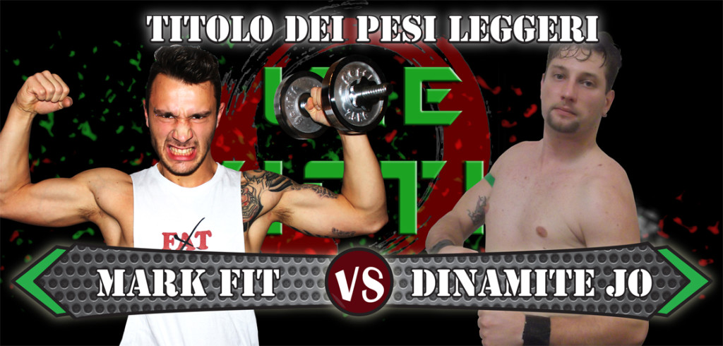 MARK FIT vs DINAMITE JO