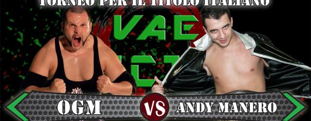 Da mesi ormai, OGM è diventato, nel panorama del Wrestling Italiano, sinonimo di forza, potenza, determinazione e.. vittoria. Da quando il Lottatore Genericamente Modificato ha unito le sue forze a […]