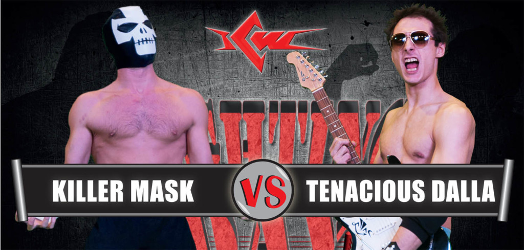 KILLER MASK vs TENACIOUS DALLA