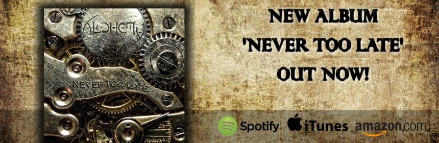 Alchemy-Never-Too-Late-album-cover