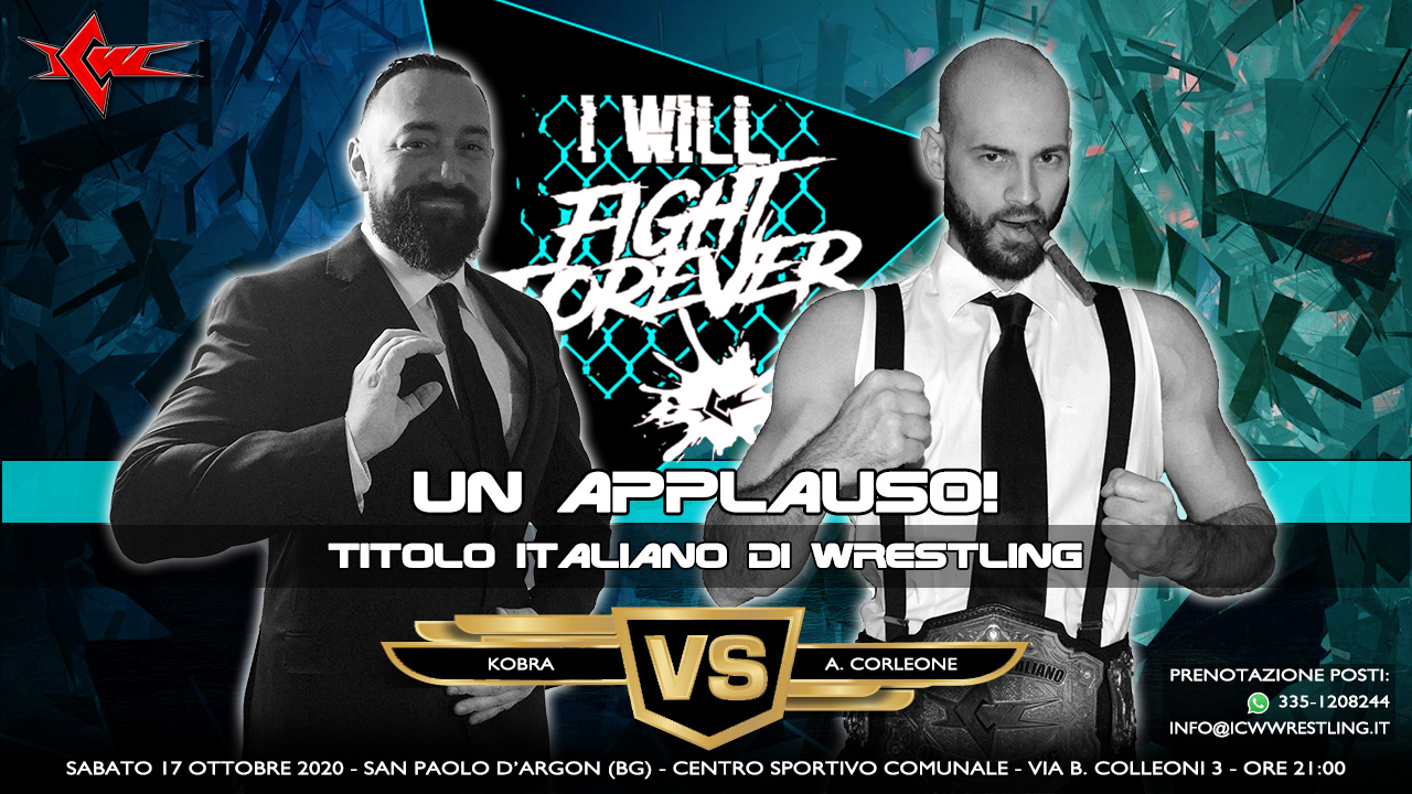 Kobra all'assalto del Titolo Italiano di Corleone nel Main Event di ICW Fight Forever!