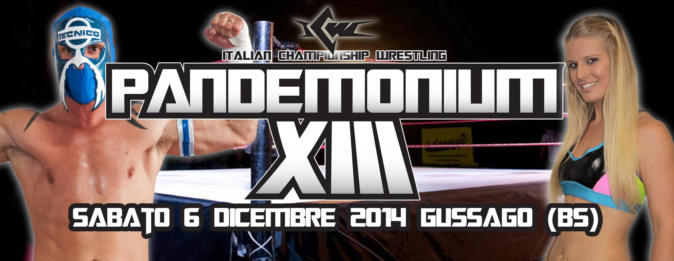 Programma completo del Grande Evento di stasera a Gussago (BS): ICW Pandemonium XIII è qui!