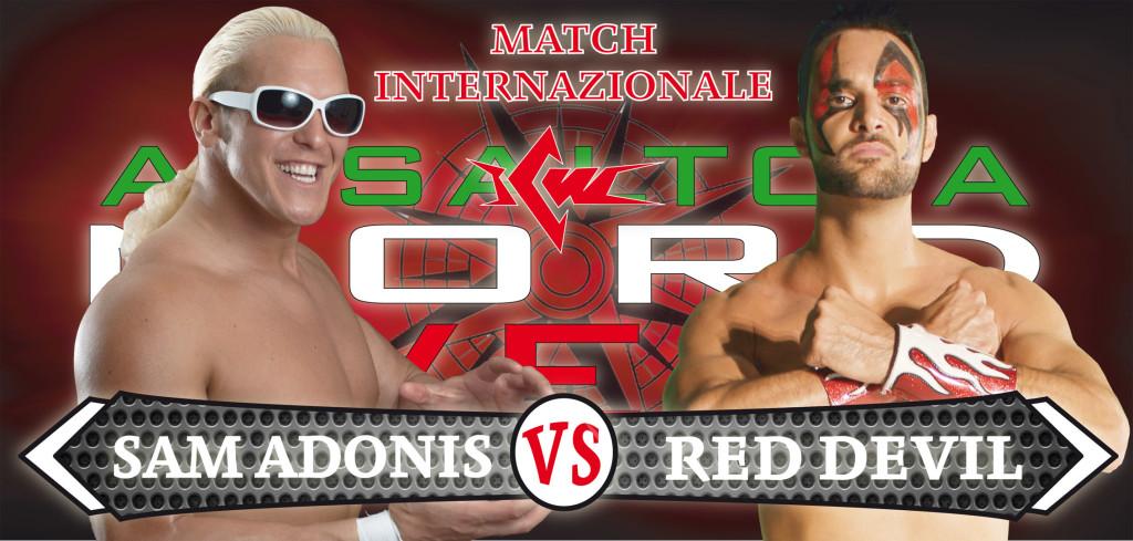 SAM ADONIS vs RED DEVIL