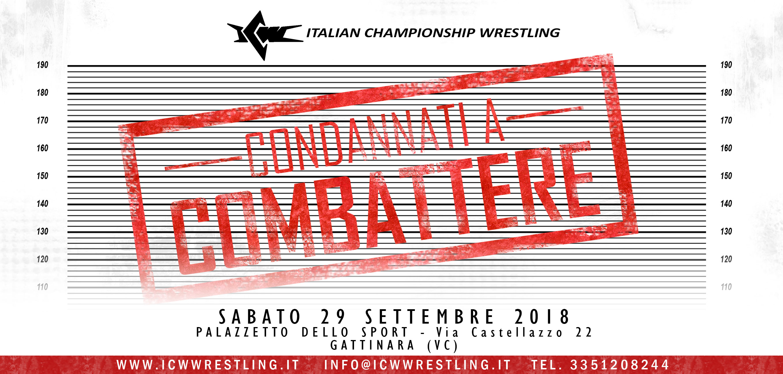 Due nuovi Campioni incoronati a Gattinara! Tutti i Risultati di ICW Condannati a Combattere 2018