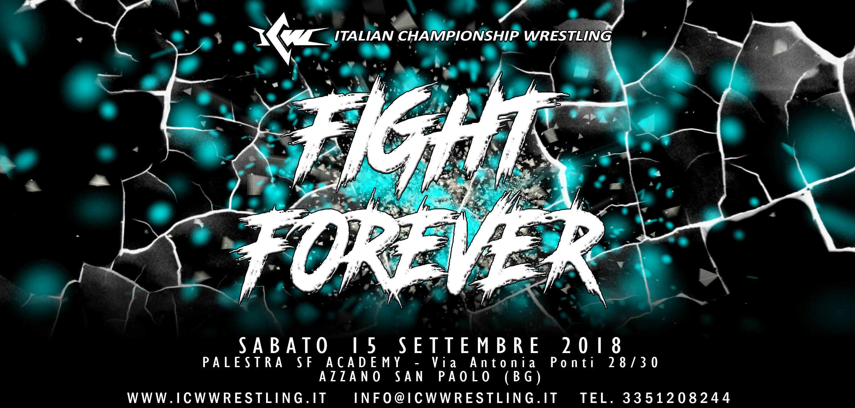 Nuova serie di Show a cadenza mensile: parte ICW Fight Forever!