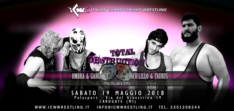 Match per i Titoli Italiani di Coppia annunciato per ICW Total Destruction 2018!
