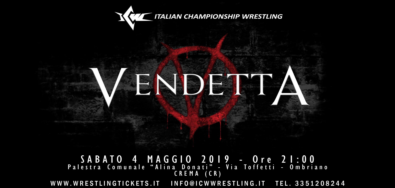 Tutti i Risultati di ICW Vendetta 2019, l'evento del ritorno della Federazione a Crema