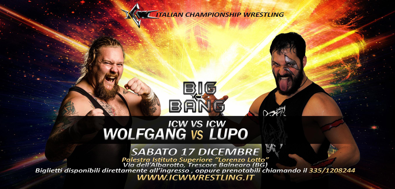 Il Branco dei Lupi Solitari: Wolfgang contro Lupo a ICW Big Bang!