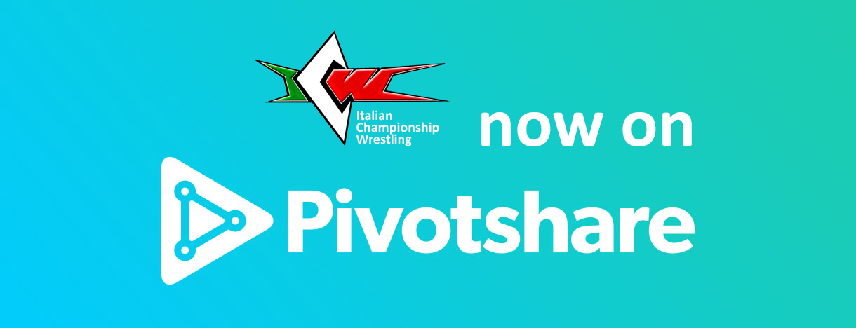 La ICW Italian Championship Wrestling da oggi visibile su Pivotshare!