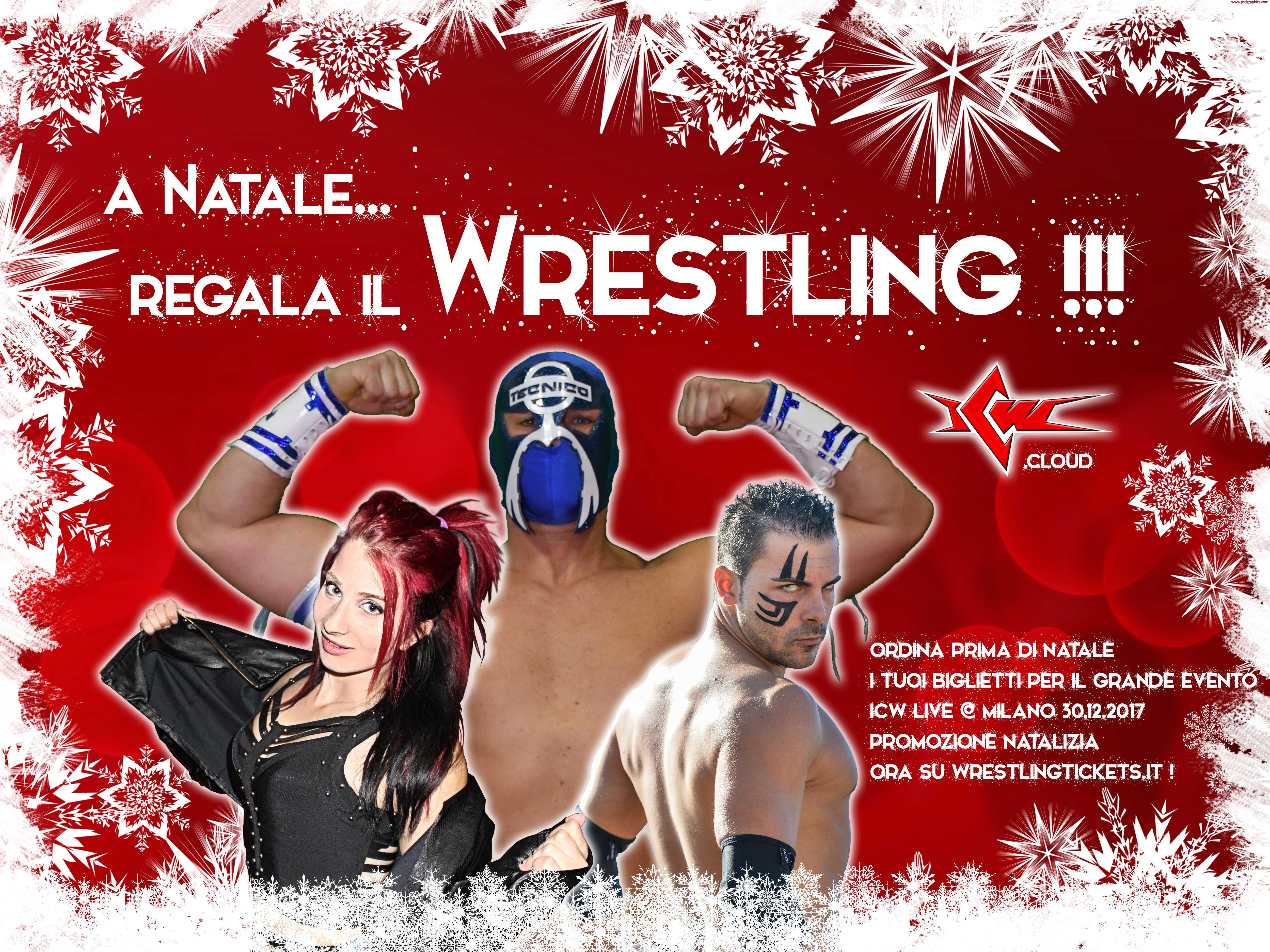A Natale regala il Grande Wrestling ICW!