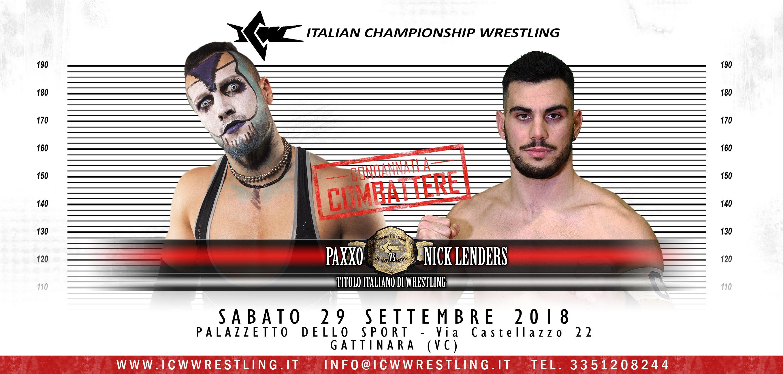 La ICW torna in Piemonte: Paxxo sfida Lenders per il Titolo Italiano nel Main Event di Condannati a Combattere!