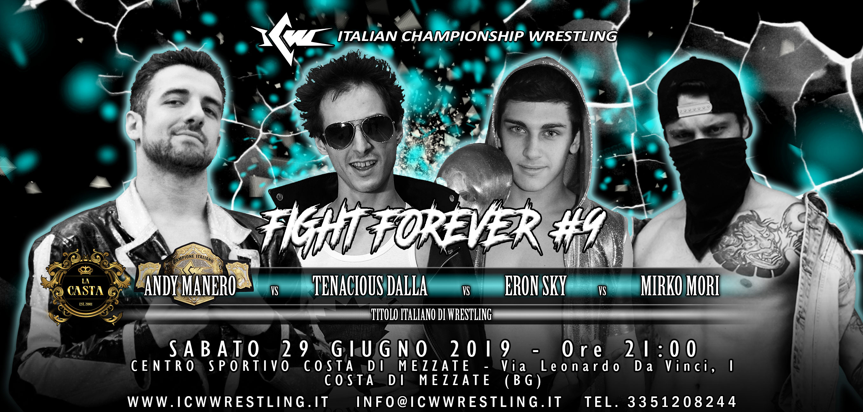 Titolo Italiano di Wrestling in palio in un Fatal Four Way a ICW Fight Forever #9!