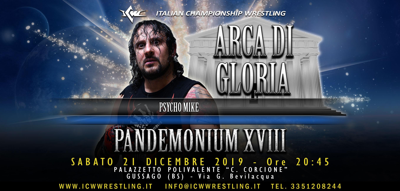 Psycho Mike introdotto nell'Arca di Gloria ICW a Pandemonium XVIII