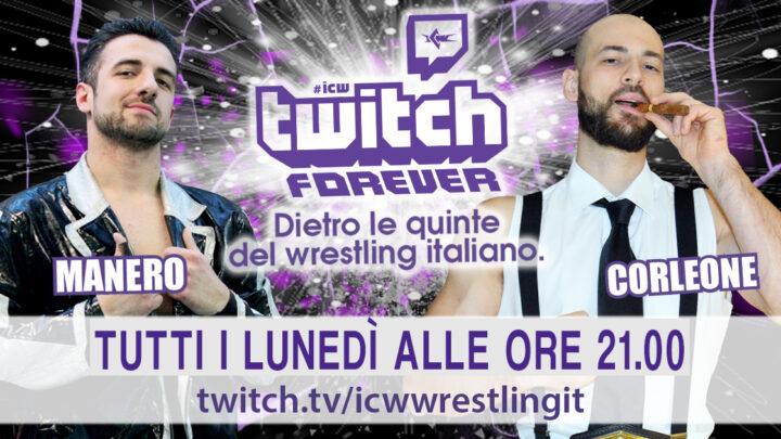 Andy Manero e Alessandro Corleone confermati per il debutto di ICW Twitch Forever!