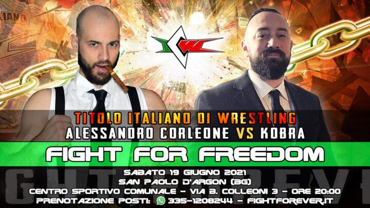 Kobra contro Corleone a ICW Fight For Freedom!