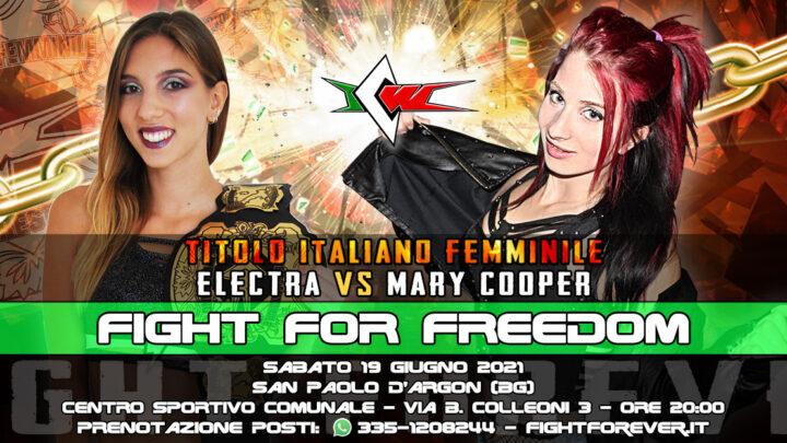 Mary Cooper sfida Electra per il Titolo Italiano Femminile a ICW Fight For Freedom!
