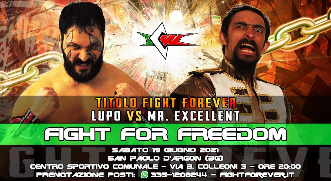 Lupo e Mr. Excellent si affrontano per la prima volta a ICW Fight For Freedom!