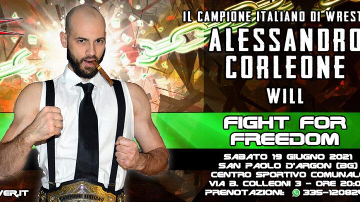 Alessandro Corleone Will Fight For Freedom!