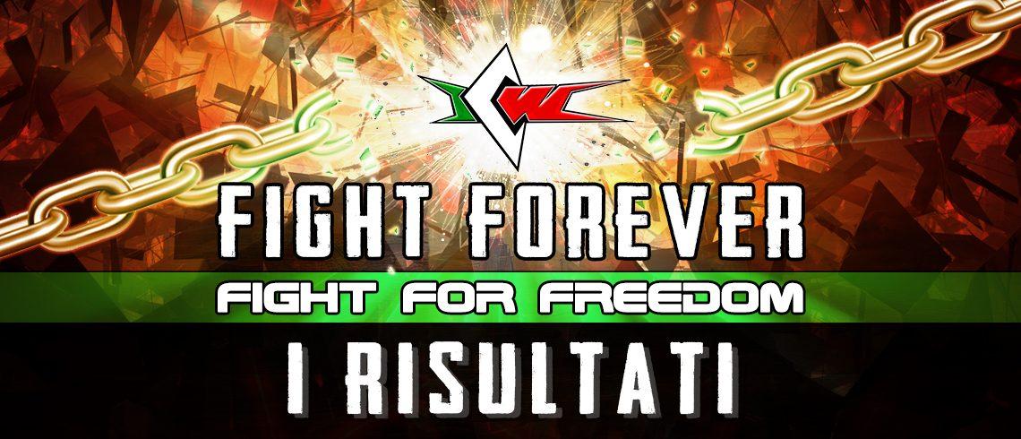 Ritorno alla Libertà! I Risultati di ICW Fight For Freedom
