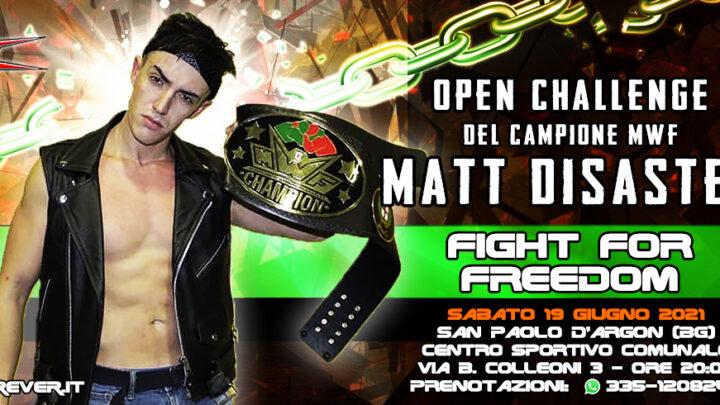 Il Campione MWF Matt Disaster sarà a ICW Fight For Freedom!