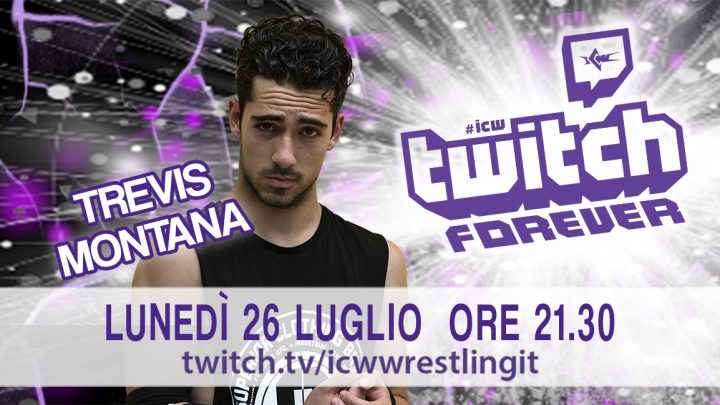 Trevis Montana si racconta a ICW Twitch Forever!