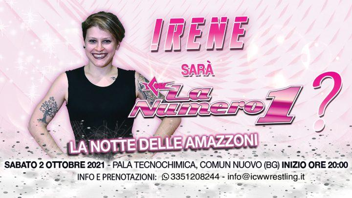 Irene torna in azione alla Notte delle Amazzoni!