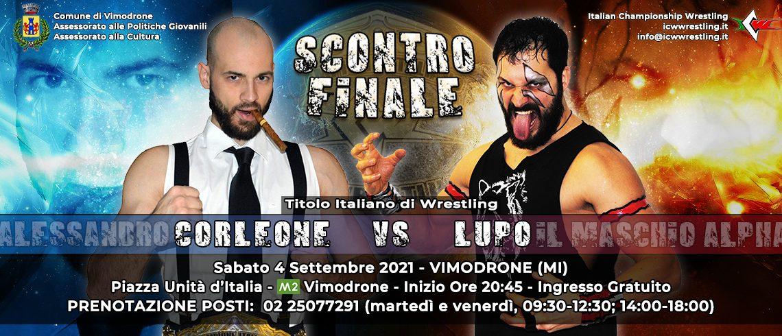 Titolo Italiano in palio a Vimodrone! Lupo sfida Corleone a ICW Scontro Finale