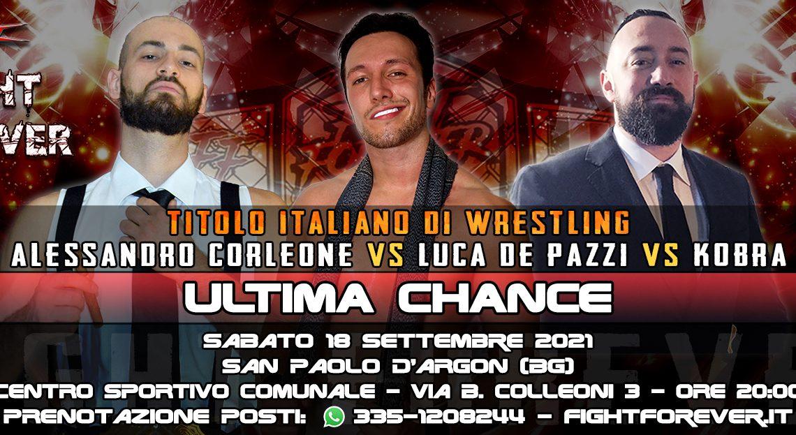 Corleone contro Kobra contro Luca De' Pazzi: Triangolare per il Titolo Italiano sabato a ICW Fight Forever!
