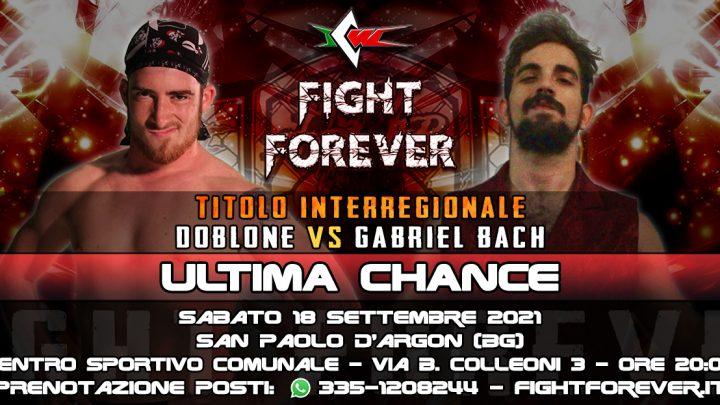 Doblone contro Gabriel Bach per il Titolo Interregionale a ICW Fight Forever: Ultima Chance