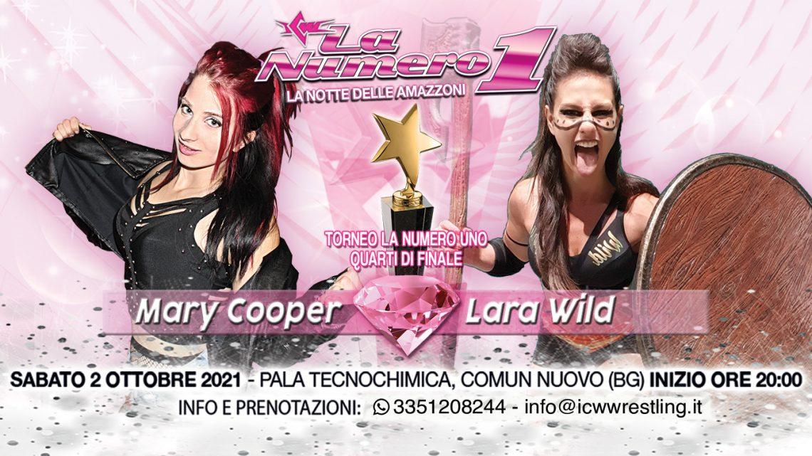 Secondo match confermato per La Numero Uno! Mary Cooper affronta Lara Wild!