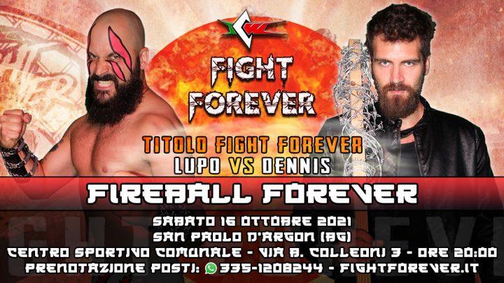 Ufficiale: Lupo difende il Titolo Fight Forever contro Dennis!