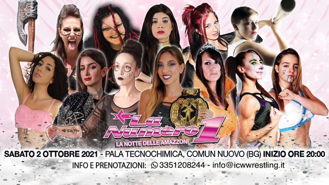 Stasera scriviamo una pagina di storia con il primo evento di Wrestling live al 100% femminile in Italia: ICW La Numero Uno!